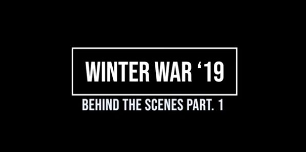 WINTER WAR '19 BEHIND THE SCENES – PART 1